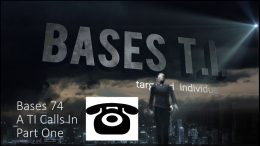 Bases 74 Area 51 TI Calls In Part One